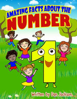 childrens books : Amazing Facts about the Number one