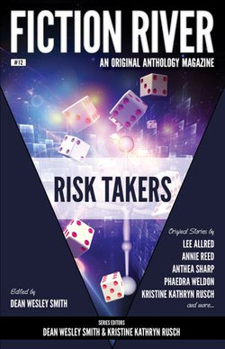 Fiction River: Risk Takers