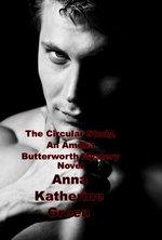 The Circular Study, An Amelia Butterworth Mystery Novel