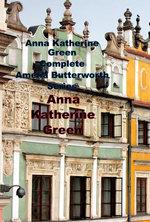 Anna Katherine Green Complete Amelia Butterworth Series
