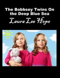 The Bobbsey Twins on the Deep Blue Sea