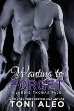 Wanting to Forget (Jordie's Tale)