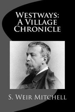 Westways: A Village Chronicle