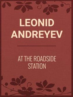AT THE ROADSIDE STATION