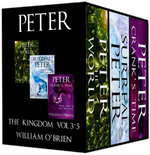 Peter: The Kingdom - Short Poems & Tiny Thoughts Box Set (Peter: A Darkened Fairytale, Vol 3-5)