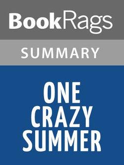 One Crazy Summer by Rita Williams-Garcia Summary & Study Guide