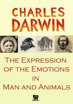 The Expression of the Emotions in Man and Animals [Illustrated] [Special Edition]
