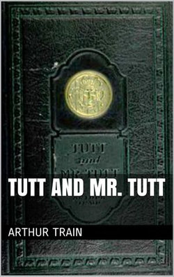 Tutt and Mr. Tutt