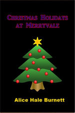Christmas Holidays at Merryvale