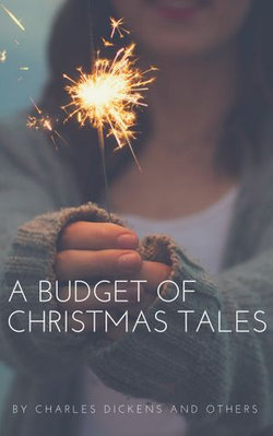 A Budget of Christmas Tales (Annotated)