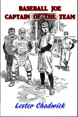 Baseball Joe, Captain of the Team
