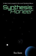 Synthesis:Pioneer