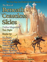 The Best of Beneath Ceaseless Skies, Year Eight