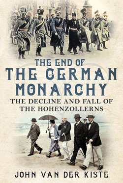 The End of the German Monarchy