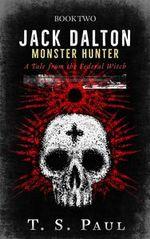 Jack Dalton, Monster Hunter #2