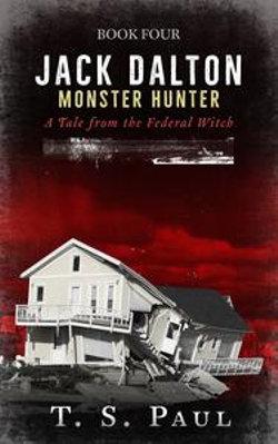 Jack Dalton, Monster Hunter #4