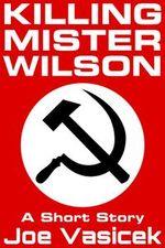 Killing Mister Wilson
