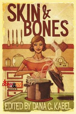 Skin & Bones