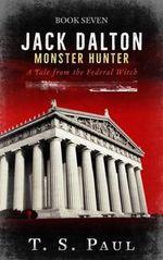 Jack Dalton, Monster Hunter #7