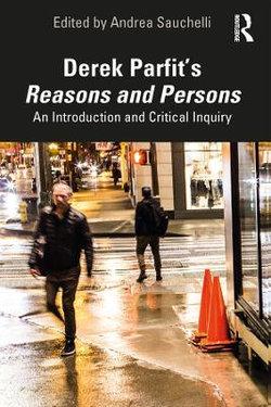 Derek Parfit's Reasons and Persons
