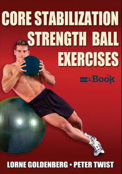 Core Stabilization Strength Ball Exercises