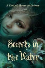 Secrets in the Water