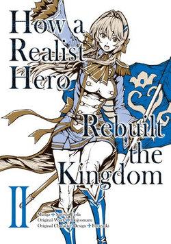 How a Realist Hero Rebuilt the Kingdom (Manga Version) Volume 2