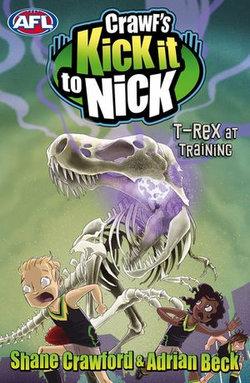 Crawf's Kick it to Nick: T-Rex at Training