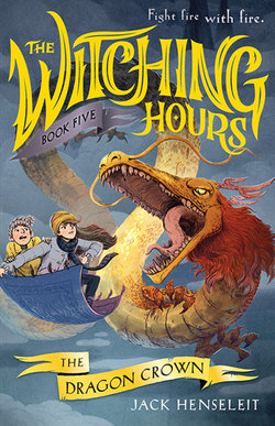 The Witching Hours : The Dragon Crown