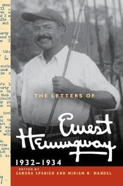 The Letters of Ernest Hemingway: Volume 5, 1932-1934