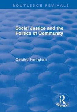 Social Justice and the Politics of Community