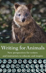 Writing for Animals: New perspectives for writers and instructors to educate and inspire