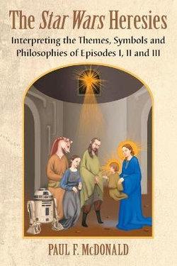 The Star Wars Heresies
