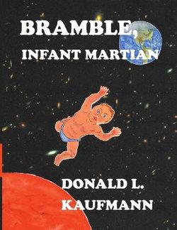 Bramble, Infant Martian