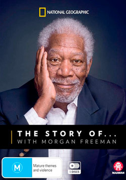 The Story of...with Morgan Freeman (National Geographic)