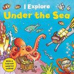 I Explore! Under the Sea