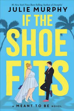 Meant to Be: If the Shoe Fits