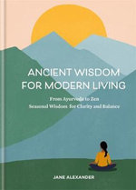 Ancient Wisdom for Modern Living