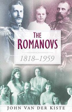 The Romanovs 1818-1959