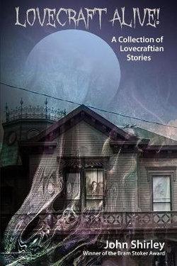 Lovecraft Alive