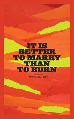 It Is Better To Marry Than To Burn