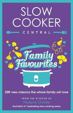 Slow Cooker Family Favourites