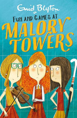 Malory Towers: Fun and Games