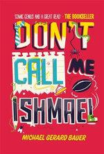 Don't Call Me Ishmael