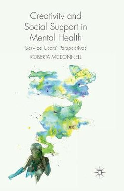 Creativity and Social Support in Mental Health