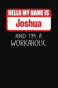 Hello My Name Is Joshua