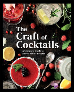 The Craft of Cocktails