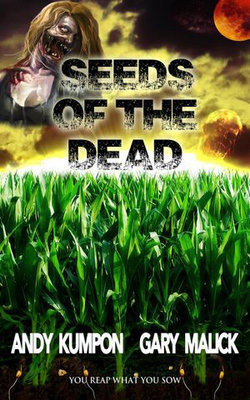 Seeds of the Dead: Genetically Modified Zombies!