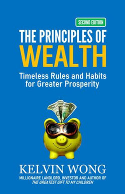 The Principles of Wealth: Timeless Rules and Habits for Greater Prosperity