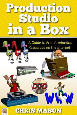 Production Studio in a Box: A Guide to Free Production Tools on the Internet